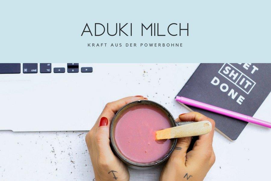 Aduki Milch