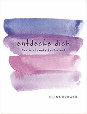 elena-brower-entdecke-dich